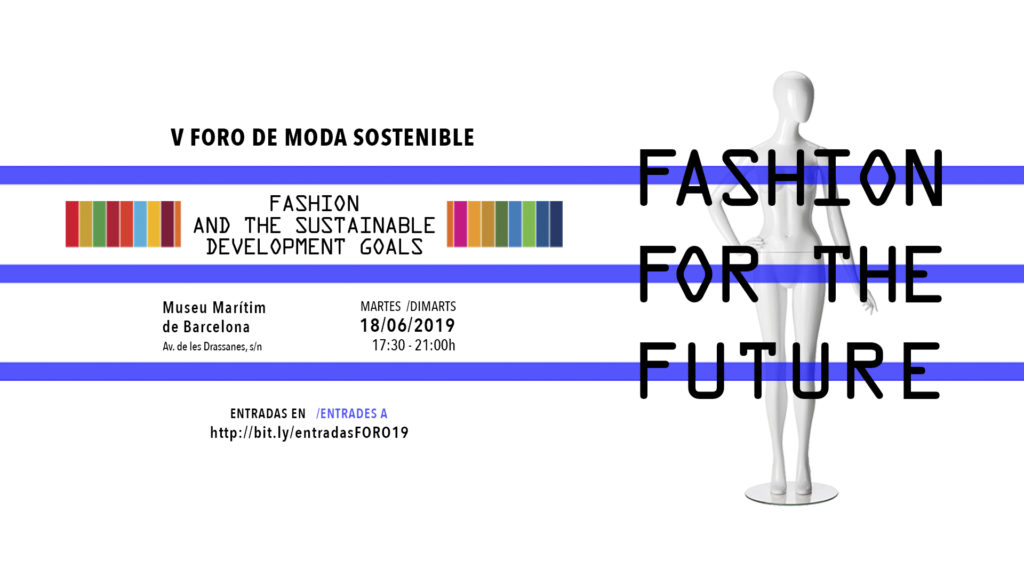 V Foro de Moda Sostenible FASHION FOR THE FUTURE